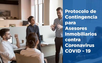 Protocolo de contingencia para Asesores Inmobiliarios contra COVID-19 Coronavirus