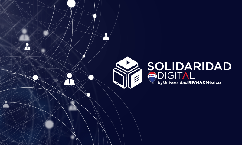 Solidaridad Digital, la plataforma de REMAX México que apoya a los Asesores Inmobiliarios Independientes
